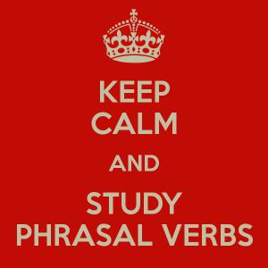 keep-calm-and-study-phrasal-verbs-12